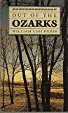 img - for Out of the Ozarks by William Childress (1987-10-09) book / textbook / text book