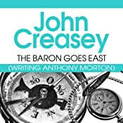 The Baron Goes East: The Baron Series, Book 22 | John Creasey