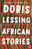 African Stories, Doris Lessing, 1476767157