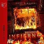 Bienvenido al infierno [Welcome to Hell]   Tony Jimenez