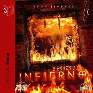 Bienvenido al infierno [Welcome to Hell] Audiobook