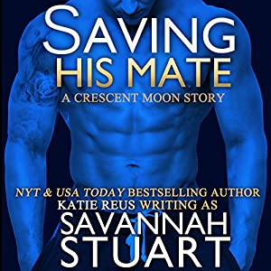 Saving His Mate Audiobook