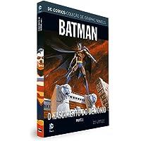 DC Graphic Novels. Batman. O Nascimento do Demônio. Parte 1