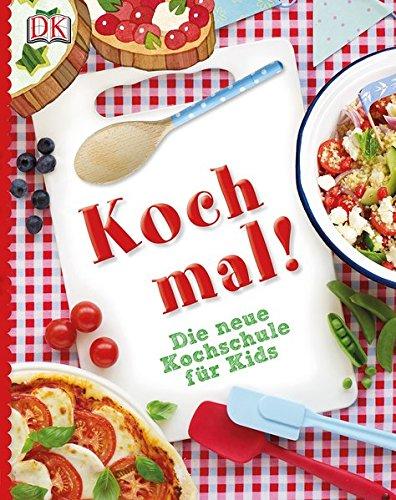 Kochschule für kinder  Koch mal!: Die neue Kochschule für Kids: Amazon.de: Angelika ...