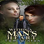 Within a Man's Heart | Tom Winton