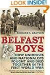 Belfast Boys: How Unionists and Natio...