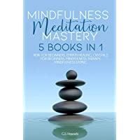 MINDFULNESS MEDITATION MASTERY: 5 BOOKS IN 1 REIKI FOR BEGINNERS, EMPATH HEALING...