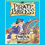 Pirate Princess: Portia | Judy Brown