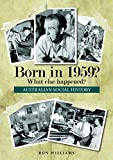 img - for Born in 1959? What Else Happened? (Born in 19xx? What Else Happened?) book / textbook / text book