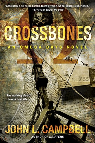 Crossbones (An Omega Days Novel Book 4) (Crossbones Heart)