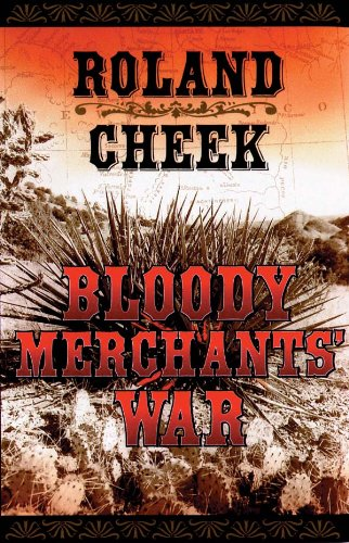 : Bloody Merchants War (Valediction For Revenge) by Roland Cheek