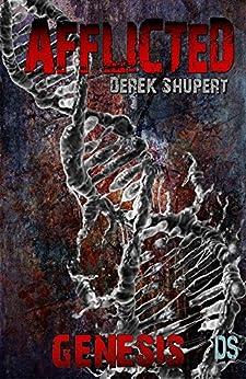 Afflicted: Genesis (Book 0) by [Shupert, Derek]