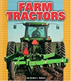 img - for Farm Tractors (Pull Ahead Books) (Pull Ahead Transportation) book / textbook / text book