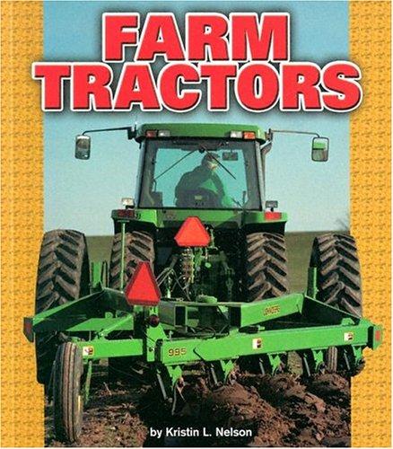 Read Online Farm Tractors (Pull Ahead Books) (Pull Ahead Transportation) pdf epub