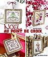 Noël au point de croix par Parolin
