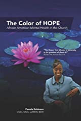 The Color of HOPE: African American Mental Health in the Church Paperback