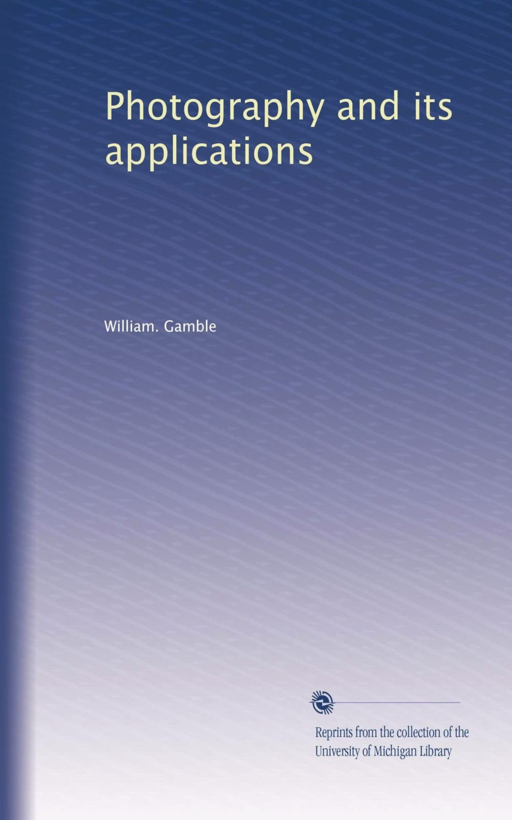 Photography and its applications PDF