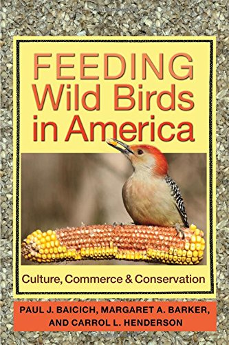 Feeding Wild Birds in America: Culture, Commerce, and...