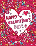 #10: Happy Valentine's Day: Blank Sketchbook, Extra large (8.5 x 11) inches, 110 pages, White paper, Sketch, Draw and Paint