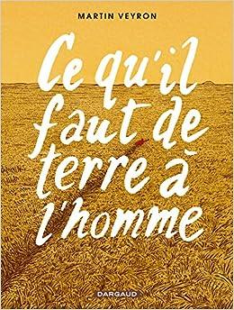 Descargar Libro It Ce Qu'il Faut De Terre à L'homme - Tome 0 - Ce Qu'il Faut De Terre à L'homme Novelas PDF