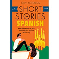 Short Stories in Spanish for Beginners: Read for pleasure at your level, expand your vocabulary and learn Spanish the fun way!