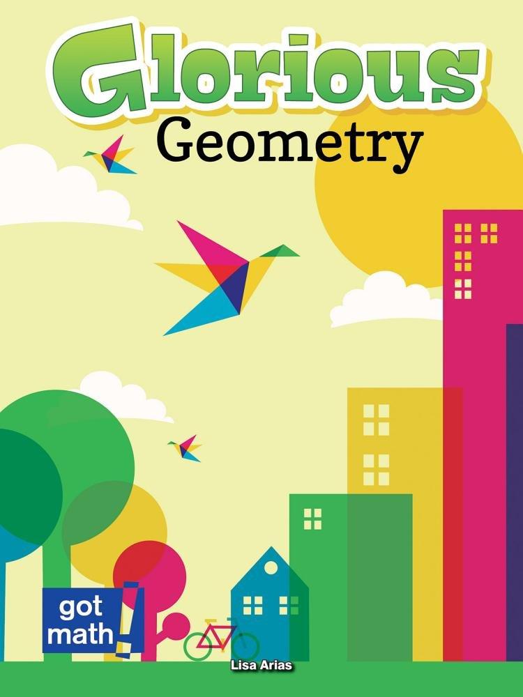 Glorious Geometry (Got Math!)