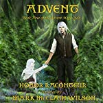Advent: Advent Mage Cycle, Book 3   Honor Raconteur