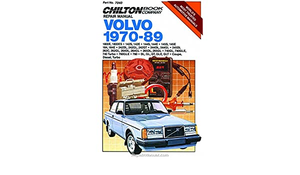 CH7040 Chilton Volvo 1970-1989 Repair Manual: Manufacturer: Amazon.com: Books