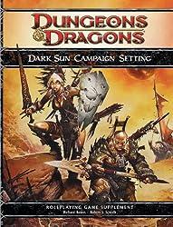 Dark Sun Campaign Setting: A 4th Edition D&D Supplement