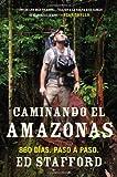 Caminando el Amazonas, Ed Stafford, 0451417410