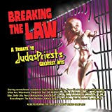 Breaking The Law: A Tribute To Judas Pri...