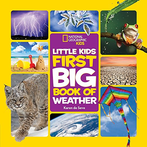 National Geographic Little Kids First Big Book of Weather (National Geographic Little Kids First Big Books) (Weather First)