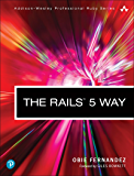 The Rails 5 Way (Addison-Wesley Professional Ruby Series) (English Edition)