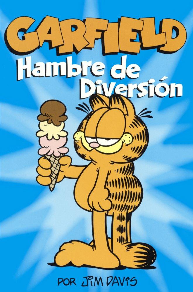 Garfield: Hambre De Diversion (Garfield: Hunger Distration) (Turtleback School & Library Binding Edition)