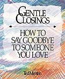Gentle Closings, Ted Menten, 1561380040