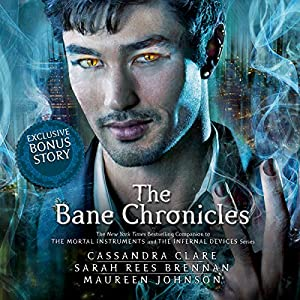 The Bane Chronicles Hörbuch