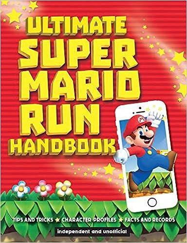 Ultimate Super Mario Run Handbook: Chris Scullion