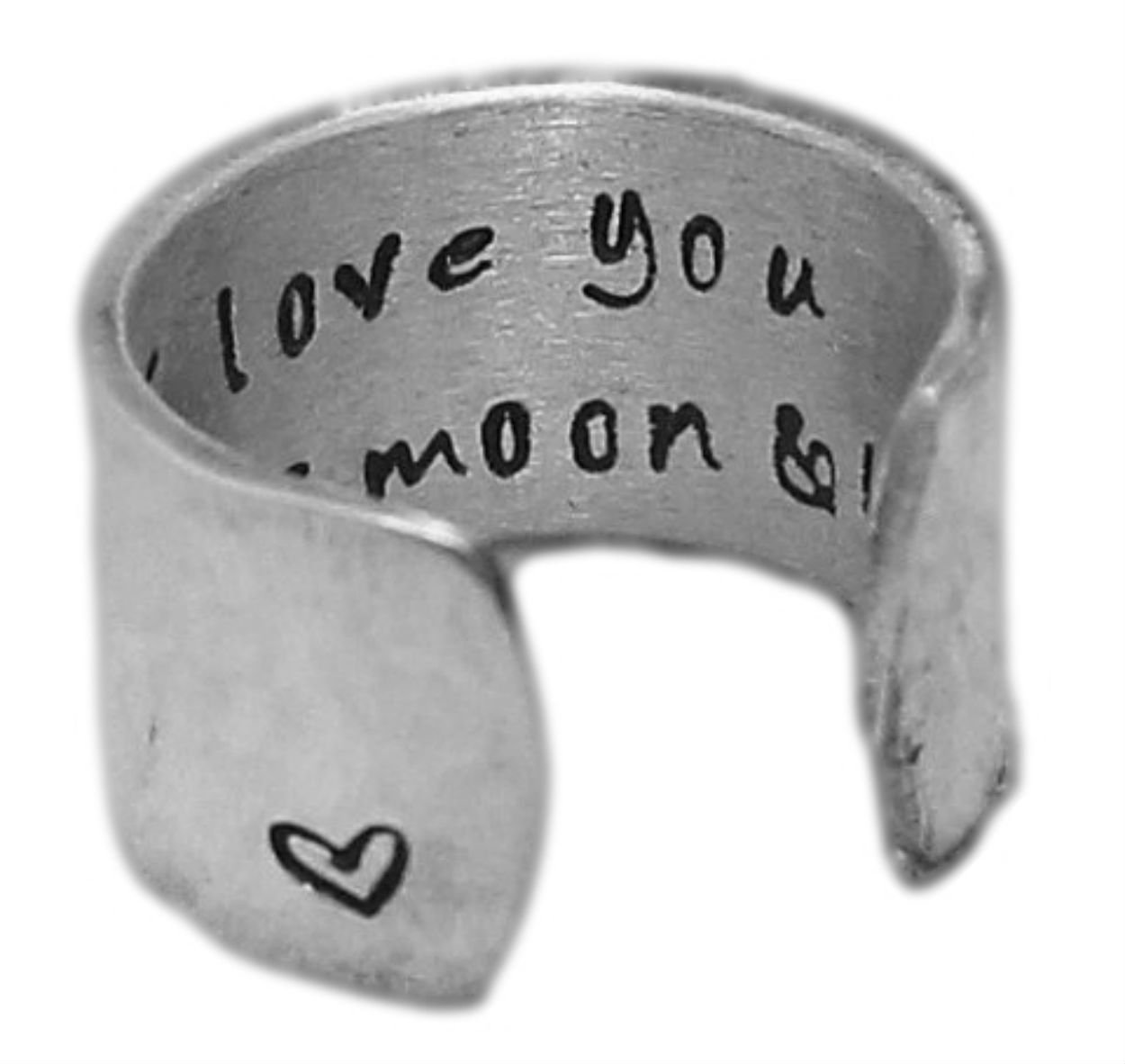 Personalized Ring - I Love You to the Moon and Back - Adjustable Hand Stamped Hammered Aluminum