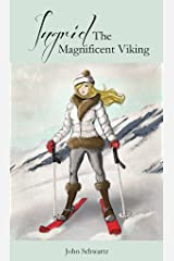 Ingrid The Magnificent Viking (Some Women I Have Known Book 7) Kindle Edition