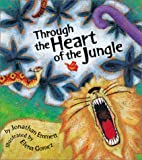 img - for Through the Heart of the Jungle book / textbook / text book