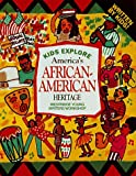 Kids Explore America's African American Heritage, Westridge Young Writers Workshop Staff, 1562612719