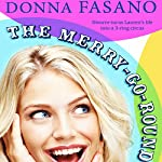 The Merry-Go-Round | Donna Fasano