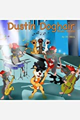 Dustin Doghair: Blues hound by Dr Simon E Mills (2016-03-13) Paperback