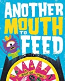 Another Mouth to Feed, Michael Dahl, 140486069X