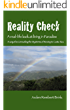 Reality Check: A real-life look at living in paradise (Mainers in Costa Rica Book 2)