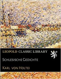 Schlesische Gedichte Amazonde Karl Von Holtei Bücher