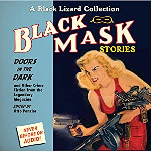 Black Mask 1: Doors in the Dark - and Other Crime Fiction from the Legendary Magazine Audiobook