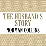 The Husband's Story | Norman Collins