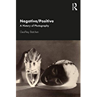 Negative/Positive: A History of Photography book cover