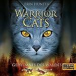 Das Geheimnis des Waldes (Warrior Cats 3)   Erin Hunter